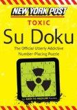 New York Post Toxic Su Doku: 150 Easy to Medium Puzzles
