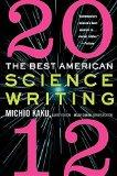 Best American Science Writing 2012