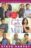 Act Like a Lady, Think Like a Man : What Men Really Think about Love, Relationships, Intimac...