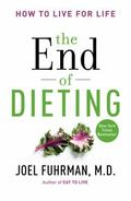 End of Dieting : How to Live for Life