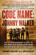 Code Name: Johnny Walker : The Extraordinary Story of the Iraqi Who Risked Everything to Fig...