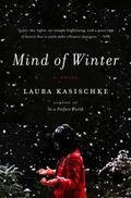 Mind of Winter : A Novel