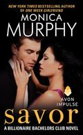 Savor: A Billionaire Bachelors Club Novel