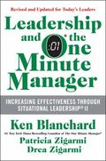Leadership and the One Minute Manager Updated Ed : Increasing Effectiveness Through Situatio...