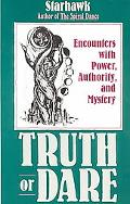 Truth or Dare Encounters With Power, Authority, and Mystery