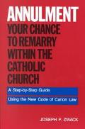 Annulment Your Chance to Remarry Within the Catholic Church