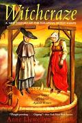 Witchcraze A New History of the European Witch Hunts