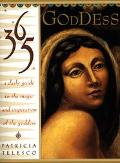365 Goddess A Daily Guide to the Magic and Inspiration of the Goddess