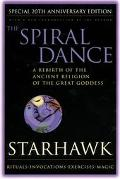 Spiral Dance A Rebirth of the Ancient Religion of the Great Goddess