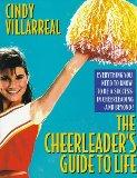 Cheerleader's Guide to Life - Cindy Villarreal - Paperback - 1st ed