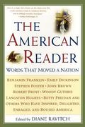 American Reader Words That Moved a Nation