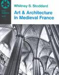 Art and Architecture in Medieval France Medieval Architecture, Sculpture, Stained Glass, Man...