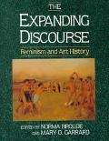 The Expanding Discourse: Feminism And Art History (Icon Editions)
