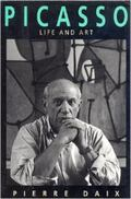 Picasso: Life and Art - Pierre Daix - Hardcover - 1st pbk. Icon ed