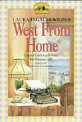 West from Home Letters of Laura Inglallswilder, San Francisco 1915