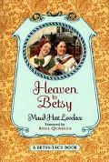 Heaven to Betsy