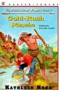 Gold-Rush Phoebe, Vol. 4 - Kathleen Karr - Paperback
