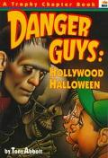 Danger Guys: Hollywood Halloween - Tony Abbott - Paperback - 1st Harper Trophy ed