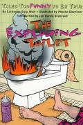 Exploding Toilet: Tales Too Funny to Be True