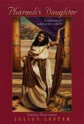 Pharaoh's Daughter A Novel of Ancient Egypt