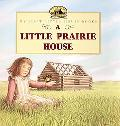 Little Prairie House