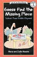 Geese Find the Missing Piece School Time Riddle Rhymes