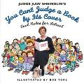 Judge Judy Sheindlin's You Can't Judge a Book by Its Cover Cool Rules for School