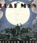 Leaf Men and the Brave Good Bugs