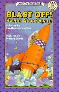 Blast off!: Poems About Space (I Can Read Book Series) - Lee Bennett Hopkins - Paperback