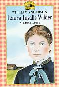 Laura Ingalls Wilder A Biography