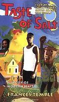Taste of Salt A Story of Modern Haiti
