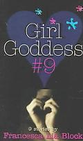 Girl Goddess #9 Nine Stories