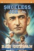 Shoeless Joe & Me A Baseball Card Adventure