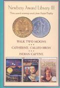 Newbery Library III: Walk Two Moons, Catherine, Called Birdy, Indian Captive