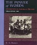 Power of Words Documents in American History from 1865