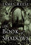 The Book of Shadows: A Novel