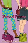 Period Pieces Stories for Girls