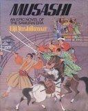 Musashi: An Epic Novel of the Samurai Era - Eiji Yoshikawa - Hardcover - 1st ed