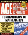 Ace Your Midterms & Finals Fundamentals of Mathematics