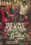 Love You Make: An Insider's Story of the Beatles