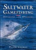Saltwater Gamefishing Offshore and Onshore