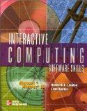 Interactive Computing Software Skills: Microsoft Windows 95, Microsoft Word 97, Microsoft Po...