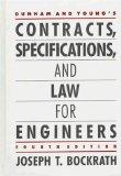 Dunham and Young's Contracts, Specifications, and Law for Engineers