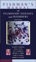 Fishman's Manual of Pulmonary Diseases and Disorders