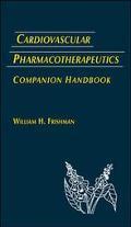 Cardiovascular Pharmacotherapeutics Companion Handbook