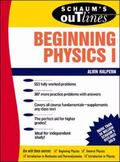 Schaum's Outline of Theory and Problems of Beginning Physics 1 Mechanics and Heat