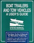 Boat Trailers and Tow Vehicles A User's Guide