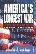 America's Longest War The United States and Vietnam, 1950-1975