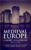 Medieval Europe A Short Sourcebook