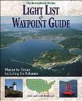 International Marine Light List & Waypoint Guide From Maine to Texas, Including the Bahamas